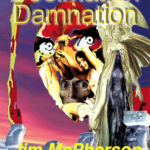"""Front cover for the print edition of """"Decimation Damnation"""", cover collage prepared by Jim McPherson, 2016"""