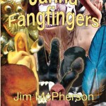 Front cover for Janna Fangfingers, collage prepared by Jim McPherson, 2010/11