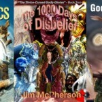 Feeling Theocidal, The War of the Apocalyptics, The 1000 Days of Disbelief, Goddess Gambit and Nuclear Dragons