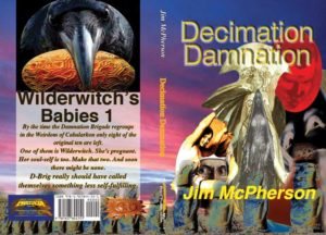 "Tentative cover for ""Decimation Damnation"", graphic prepared by Jim McPherson, June 2016"