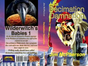 "Final cover for print edition of ""Decimation Damnation"", collage prepared by Jim McPherson, 2016"