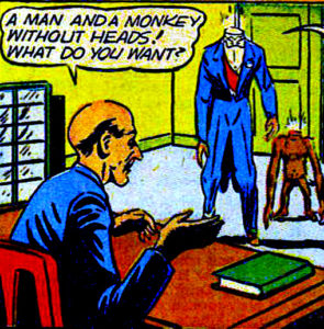 Headless man with headless monkey walk into a room, unaccredited comic panel taken from Facebook