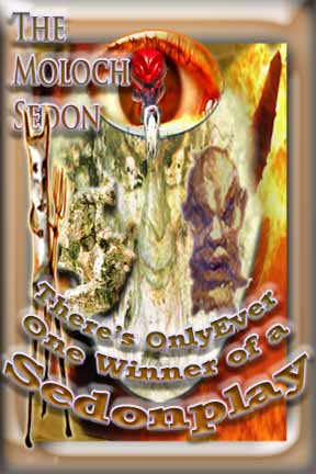 Collage  referring to the fact that only the Moloch Sedon ever wins a Sedonplay, graphic prepared by Jim McPherson, 2008