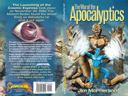 Two covers for the War of the Apocalyptics, the first by Ian Bateson, 2009, and the second by Jim McPherson, 2003