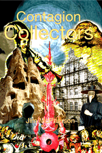 Cover for Contagion Collectors, artwork prepared by Jim McPherson, 2010