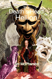 Cover for The Death's Head Hellion, art prepared by Jim McPherson, 2010