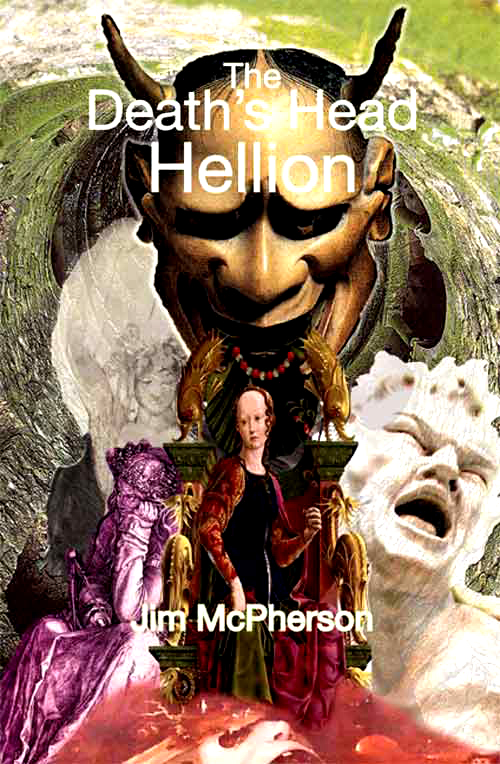 Front cover for The Death's Head Hellion, prepared by Jim McPherson, 2010