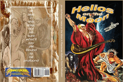"Publishers mockup of covers for ""Helios on the Moon"", images taken from Phantacea comics and the Web"