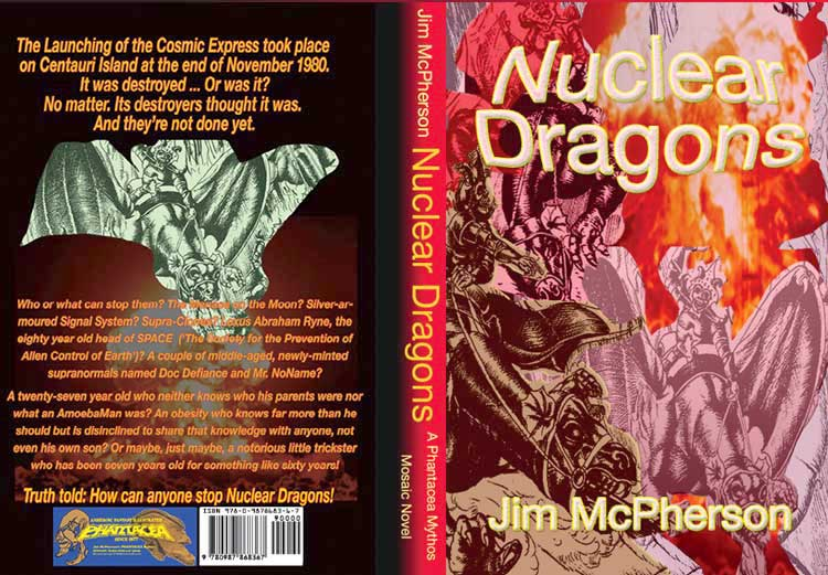 Mockup for full cover of Nuclear Dragons, prepared by Jim McPherson, 2012
